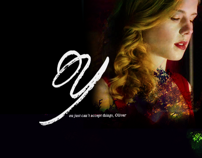 +Felicity Smoak: You just can't accept things by scallison