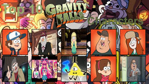 My Top 10 Gravity Falls Characters by FireMaster92