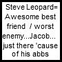 Steve is toEPICas Jacob is to by ShikasGirl6343