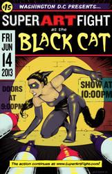 Super Art Fight Poster: The Black Cat 6/14/13 Show