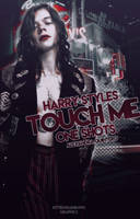 TOUCH ME||Harry Styles-One Shots by kxtty-cutie