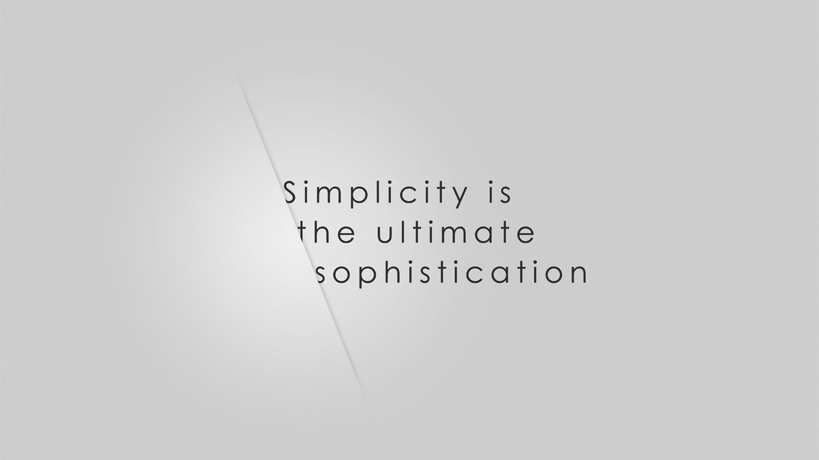 Simplicity is the ultimate sophistication by Juhattu on DeviantArt