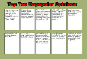 My Top Ten Unpopular Opinions Part 8 by masonicon