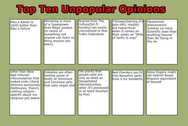 My Top Ten Unpopular Opinions Part 10 by masonicon
