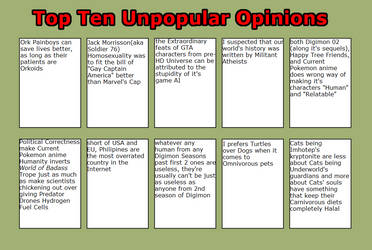My top 10 unpopular opinions part Z