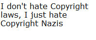 against Copyright Nazis, not Copyright Laws