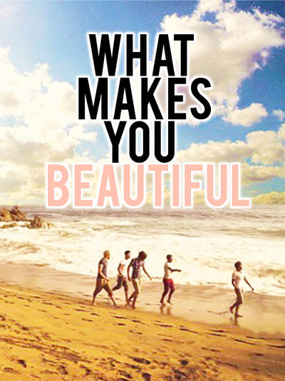 One direction what makes you beautiful by for What make a beautiful