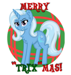 A Trixie sort of Christmas by partylikeanartist