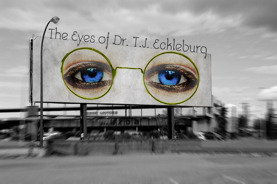"""an analysis of the symbol of dr tj eckleburgs eyes in the great gatsby by f scott fitzgerald The story is a little different for the great gatsby   the first possibility is in  fitzgerald's description of dr t j eckleburg's billboard fitzgerald describes  eckleburg's eyes as """"blue and gigantic—their  fscott fitzgerald."""