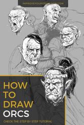 How To Draw ORCS. Step by Step Tutorial by ARTOFJUSTAMAN