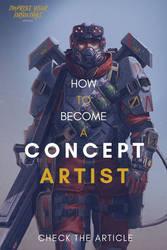 HOW TO BECOME A CONCEPT ARTIST by ARTOFJUSTAMAN