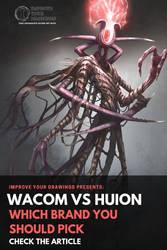 Wacom Vs Huion by ARTOFJUSTAMAN