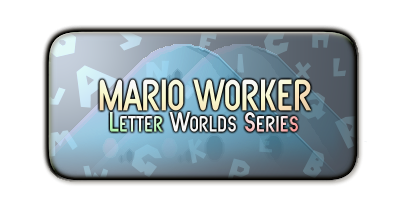Mario Worker: Letter Worlds Series by Mariovariable3410