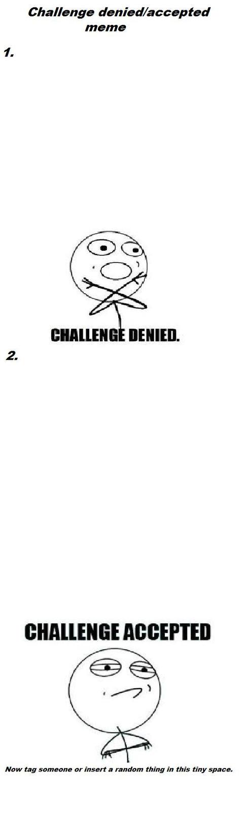 meme faces challenge denied - photo #13