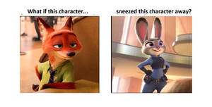 What if Nick Sneezed Away Judy
