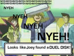 Joey found a Duel Dsk