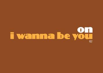 I wanna be on you by odingraphics