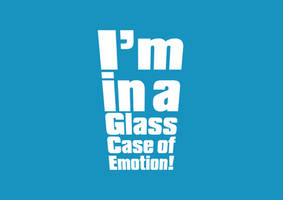 Im in a glass case of emotion by odingraphics