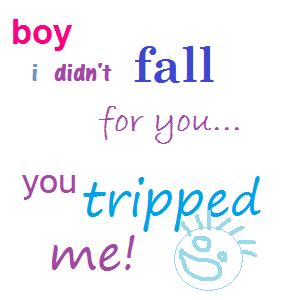 I didn't fall for you... by sierrashorses