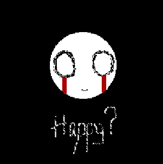 Happy? by SleepSweetChaos