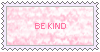 Be Kind Stamp by XaiIrken