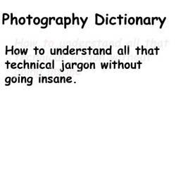 Photography Dictionary by Slupton