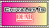Chivalry Is Dead - Stamp by LittleGreenGamer