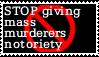 STOP GIVING MASS MURDERERS NOTORIETY by LittleGreenGamer