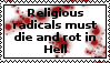 Religious radicals must die and rot in Hell by LittleGreenGamer