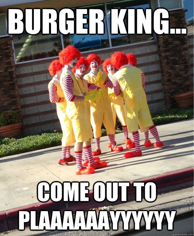 burger_kings_come_out_and_plaaaaaayyyy_by_h311man d81cory burger kings come out and plaaaaaayyyy by h311man on deviantart