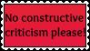 No Constructive Criticism Stamp by ilovestampsalot
