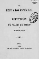 1864 El Peru y los Esppaoles refutacion al folle by Chepen-Ruta