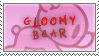 gloomy bear stamp - 2 by rawrfish