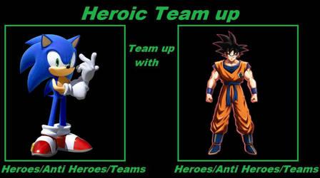 Heroic Team Up Meme:Sonic And Goku