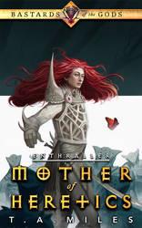 Mother of Heretics