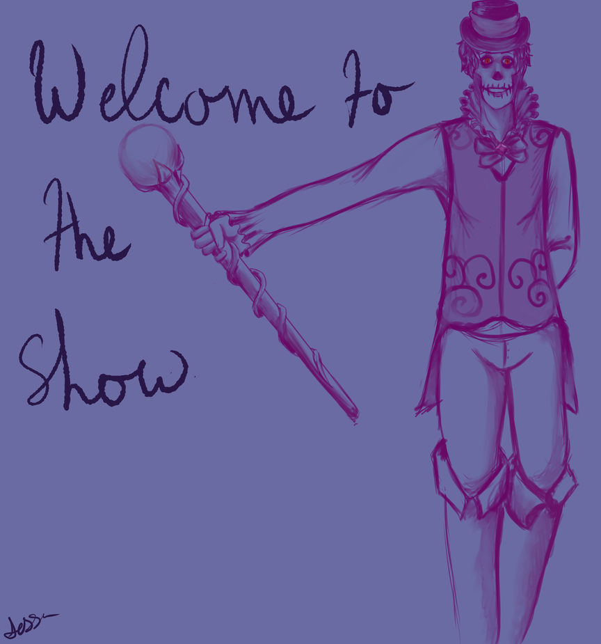 welcome to the show by waywardJellyfish