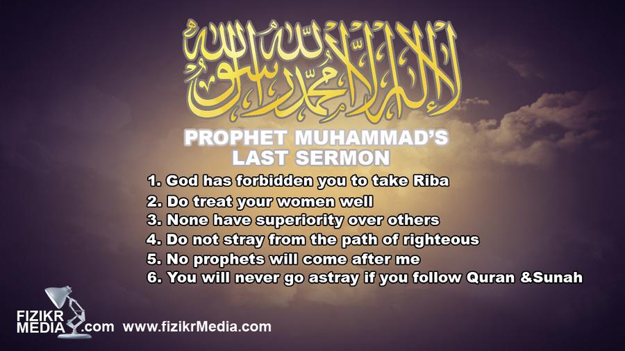 Prophet Muhammad's Last Sermon By FizikrMedia On DeviantART