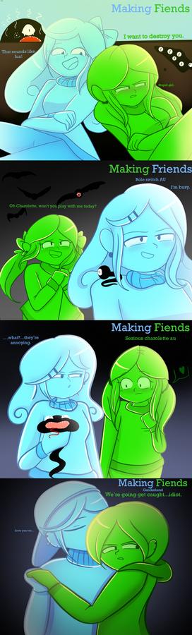 Making fiends AU