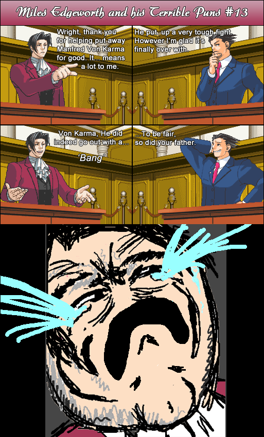 Miles Edgeworth and His Terrible Puns #13[SPOILER] by DarkMatter89