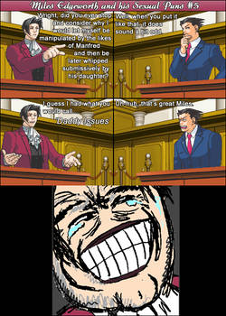 Miles Edgeworth and His Sexual Puns #5[SPOILERS]