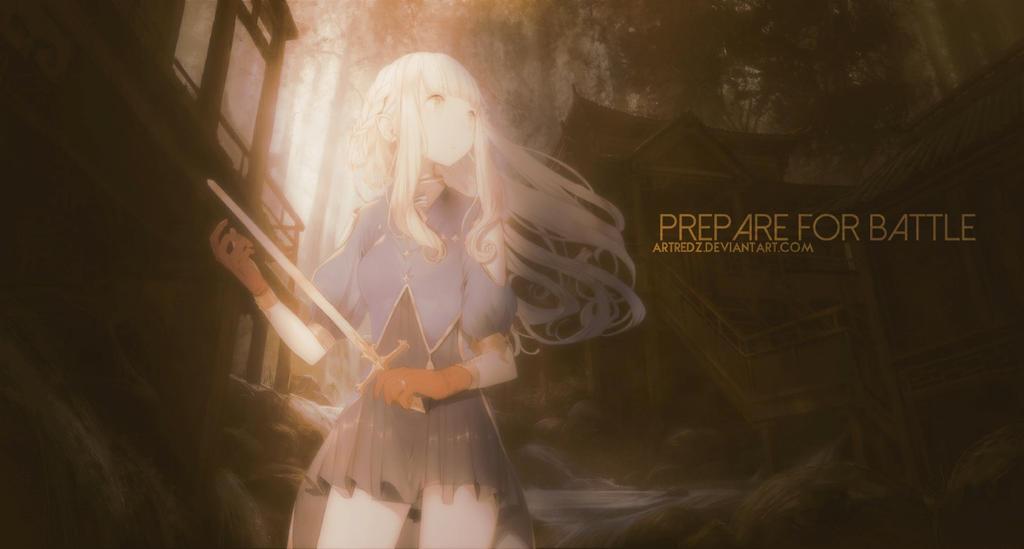 Prepare For Battle  by Artredz