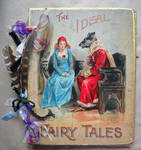 Ideal Fairy Tales--Altered Bk by LauraTringaliHolmes