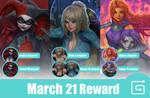 March 21 Reward