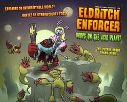 EldritchEnforcer - DroppingAcidHeads by KernaaliTanuli