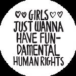 Girls Just Wanna Have Fundamental Human Rights by FiloChapas