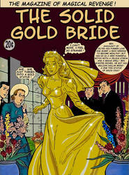 The Solid Gold Bride by Gildsoul by Gildsoul
