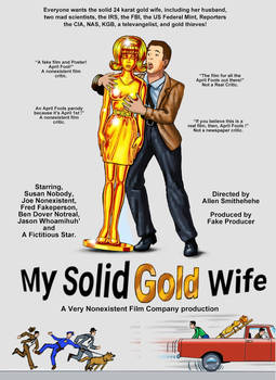 My Solid Gold Wife-April Fool poster by Gildsou