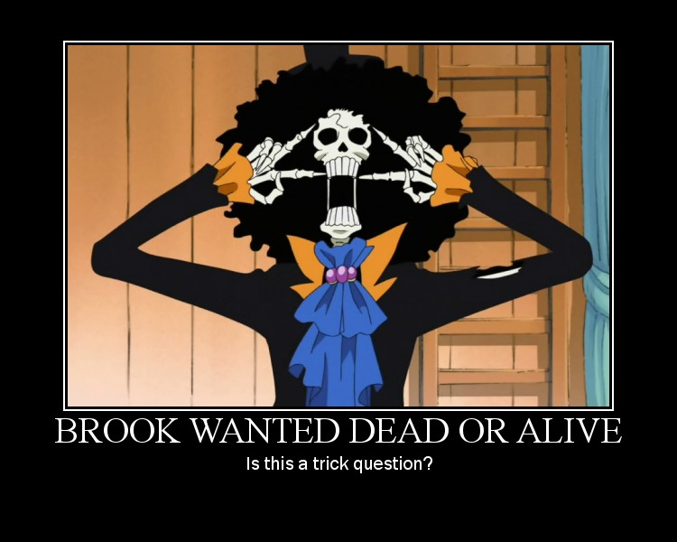 Brook Wanted...ummm by Sprky2008 on DeviantArt