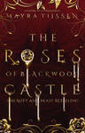 The Roses of Blackwood Castle [Wattpad Cover]