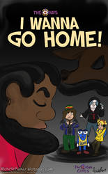 I Wanna Go Home! - VHS Cover by Speedvore